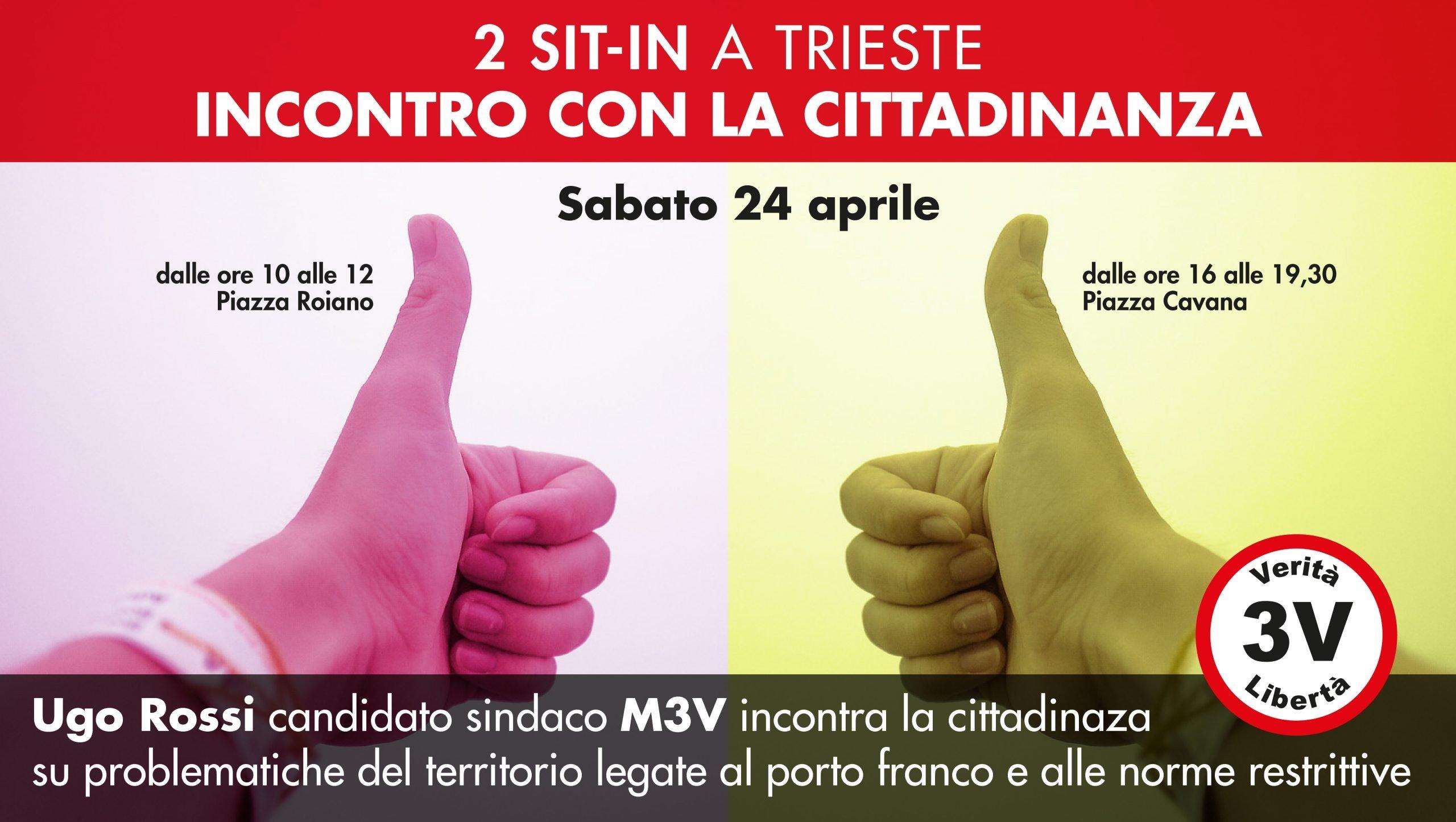 Due Sit-in a Trieste con il candidato sindaco Ugo Rossi